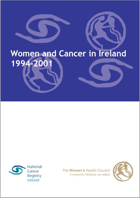 Women and Cancer in Ireland 1994 to 2001